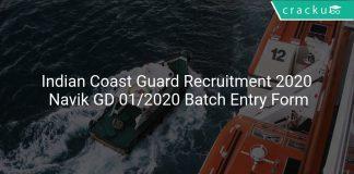 Indian Coast Guard Recruitment 2020 Navik GD 01/2020 Batch Entry Form