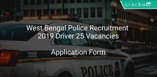 West Bengal Police Recruitment 2019 Driver 25 Vacancies