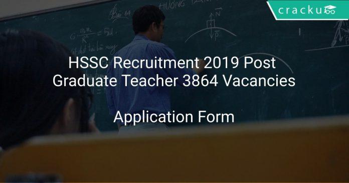 HSSC Recruitment 2019 Post Graduate Teacher 3864 Vacancies