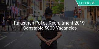 Rajasthan Police Recruitment 2019 Constable 5000 Vacancies