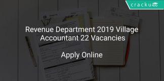 Revenue Department 2019 Village Accountant 22 Vacancies
