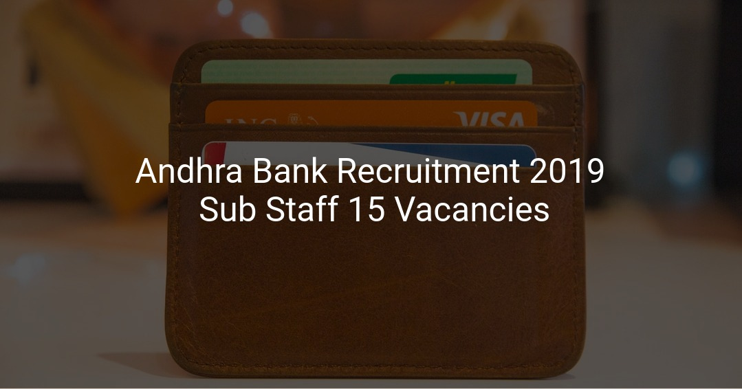 Apply for Andhra Bank Sub Staff Recruitment
