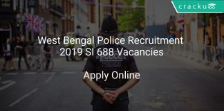 West Bengal Police Recruitment 2019 SI 688 Vacancies