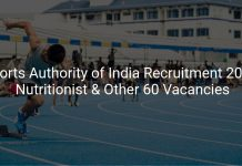 Sports Authority of India Recruitment 2019 Nutritionist & Other 60 Vacancies
