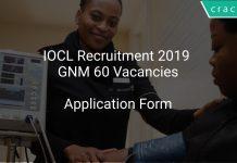 IOCL Recruitment 2019 GNM 60 Vacancies