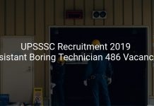 UPSSSC Recruitment 2019 Assistant Boring Technician 486 Vacancies