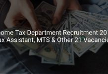 Income Tax Department Recruitment 2019 Tax Assistant, MTS & Other 21 Vacancies