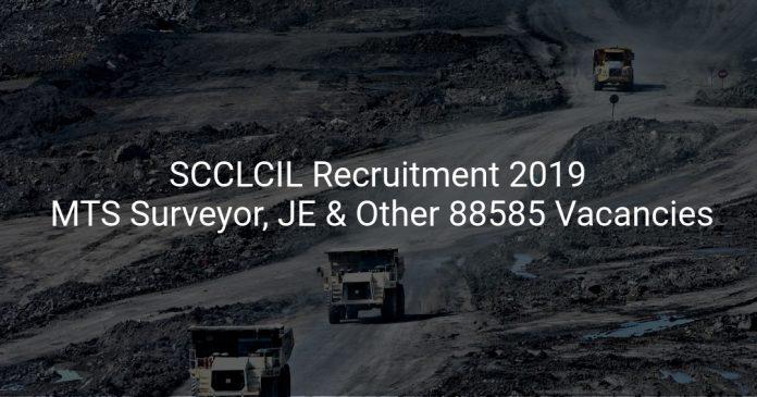 SCCL Recruitment 2019 MTS Surveyor, JE & Other 88585 Vacancies