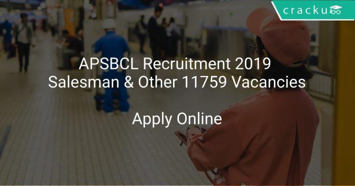 APSBCL Recruitment 2019 Salesman & Other 11759 Vacancies