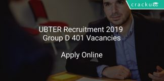 UBTER Recruitment 2019 Group D 401 Vacancies