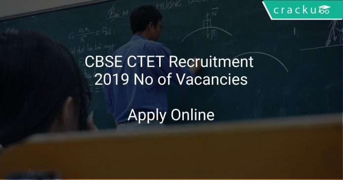 CBSE CTET Recruitment 2019 No of Vacancies