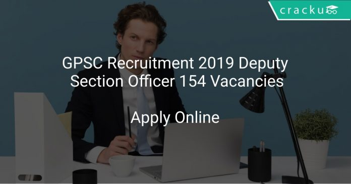 GPSC Recruitment 2019 Deputy Section Officer 154 Vacancies