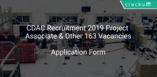 CDAC Recruitment 2019 Project Associate & Other 163 Vacancies