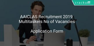 AAICLAS Recruitment 2019 Multitaskers No of Vacancies