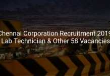 Chennai Corporation Recruitment 2019 Lab Technician & Other 58 Vacancies
