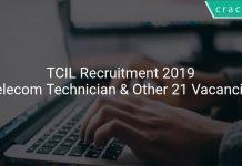 TCIL Recruitment 2019 Telecom Technician & Other 21 Vacancies