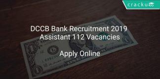 DCCB Bank Recruitment 2019 Assistant 112 Vacancies