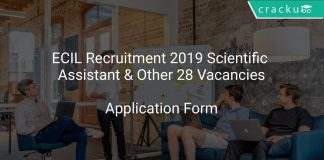 ECIL Recruitment 2019 Scientific Assistant & Other 28 Vacancies