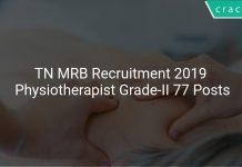 TN MRB Recruitment 2019 Physiotherapist Grade-II 77 Posts