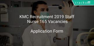 KMC Recruitment 2019 Staff Nurse 165 Vacancies
