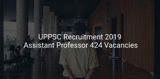 UPPSC Recruitment 2019 Assistant Professor 424 Vacancies