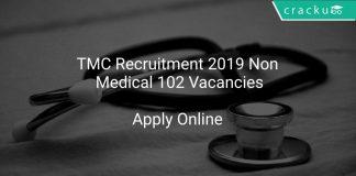 TMC Recruitment 2019 Non Medical 102 Vacancies