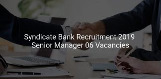 Syndicate Bank Recruitment 2019 Senior Manager 06 Vacancies