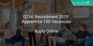 GTRE Recruitment 2019 Apprentice 150 Vacancies