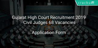 Gujarat High Court Recruitment 2019 Civil Judges 68 Vacancies
