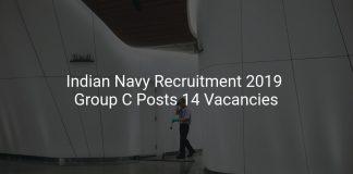 Indian Navy Recruitment 2019 Group C Posts 14 Vacancies