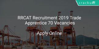 RRCAT Recruitment 2019 Trade Apprentice 70 Vacancies