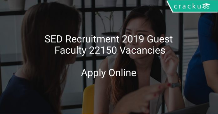 SED Recruitment 2019 Guest Faculty 22150