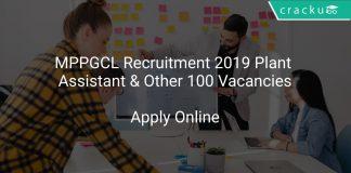 MPPGCL Recruitment 2019 Plant Assistant & Other 100 Vacancies