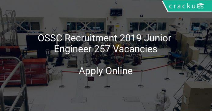 OSSC Recruitment 2019 Junior Engineer 257 Vacancies