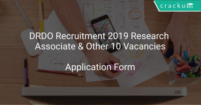 DRDO Recruitment 2019 Research Associate & Other 10 Vacancies