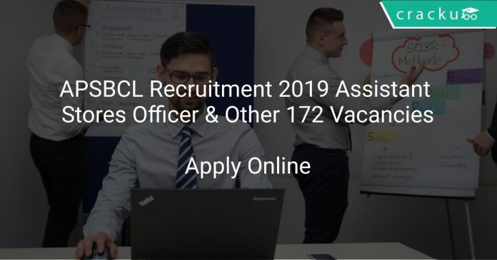 APSBCL Recruitment 2019 Assistant Stores Officer & Other 172 Vacancies