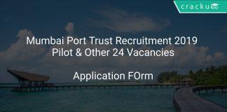 Mumbai Port Trust Recruitment 2019 Pilot & Other 24 Vacancies