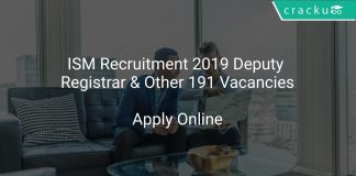 ISM Recruitment 2019 Deputy Registrar & Other 191 Vacancies