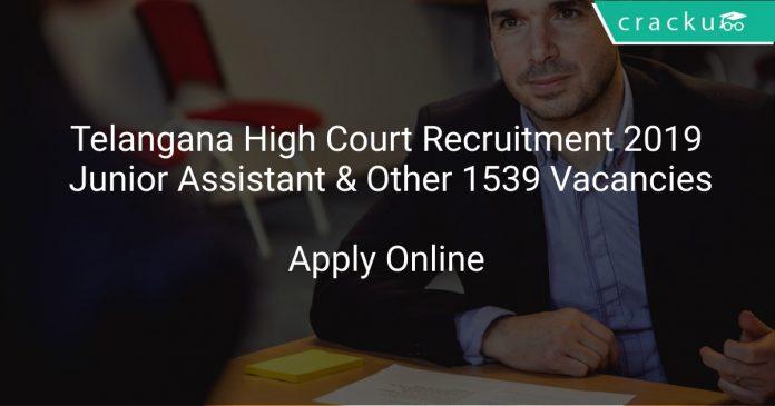 Telangana High Court Recruitment 2019 Junior Assistant & Other 1539 Vacancies