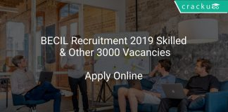 BECIL Recruitment 2019 Skilled & Other 3000 Vacancies