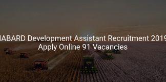 NABARD Development Assistant Recruitment 2019 Apply Online 91 Vacancies