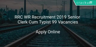 RRC WR Recruitment 2019 Senior Clerk Cum Typist 99 Vacancies