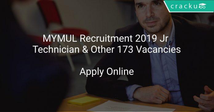 MYMUL Recruitment 2019 Jr Technician & Other 173 Vacancies