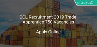 CCL Recruitment 2019 Trade Apprentice 750 Vacancies