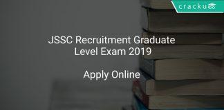 JSSC Recruitment Graduate Level Exam 2019