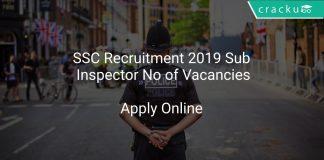 SSC Recruitment 2019 Sub Inspector No of Vacancies