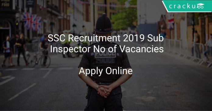 SSC Recruitment 2019 Sub Inspector No of Vacancies