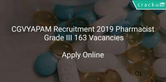 CGVYAPAM Recruitment 2019 Pharmacist Grade III 163 Vacancies