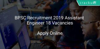 BPSC Recruitment 2019 Assistant Engineer 18 Vacancies