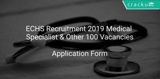 ECHS Recruitment 2019 Medical Specialist & Other 100 Vacancies
